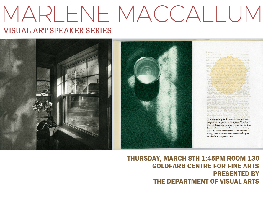 Visual Art Speaker Series: Marlene MacCallum @ Room 130, Goldfarb Centre for Fine Arts